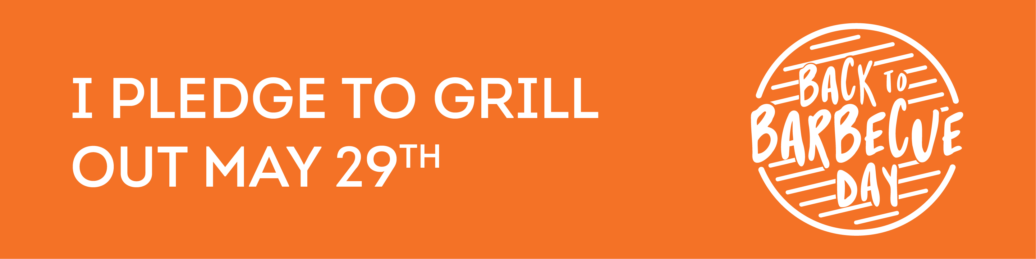 I pledge to grill out May 29th