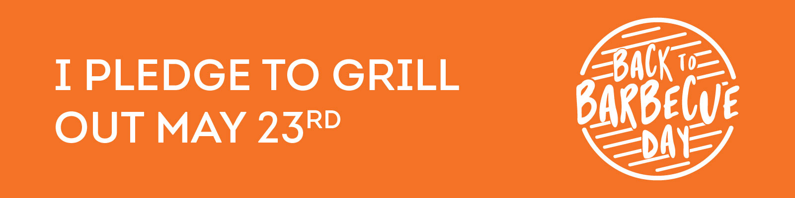 Pledge to Grill on Back to Barbecue Day